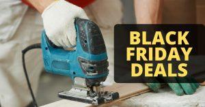 Power Jigsaw Black Friday Deals 2021