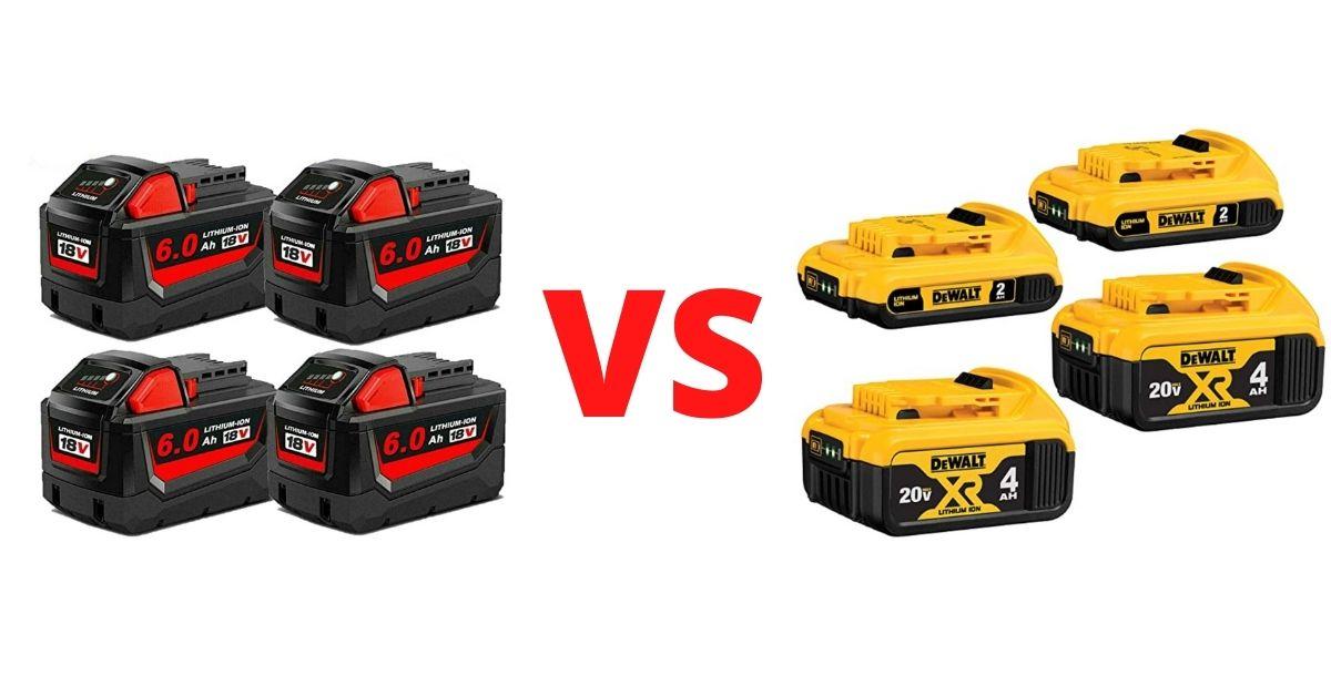 DeWalt 20v vs Milwaukee 18v Batteries Comparison